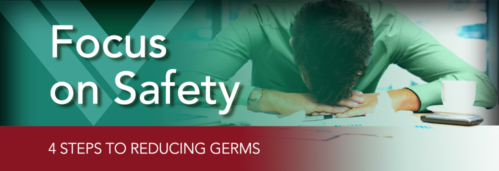 4 steps to reducing germs