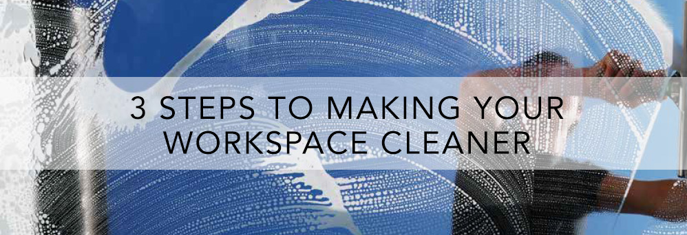 3 steps to a cleaner and leaner facility