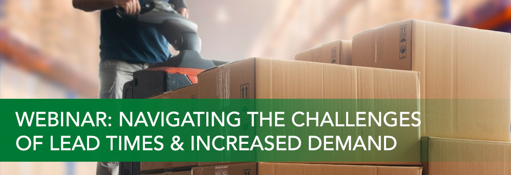 Navigating the challenges of lead times and demand