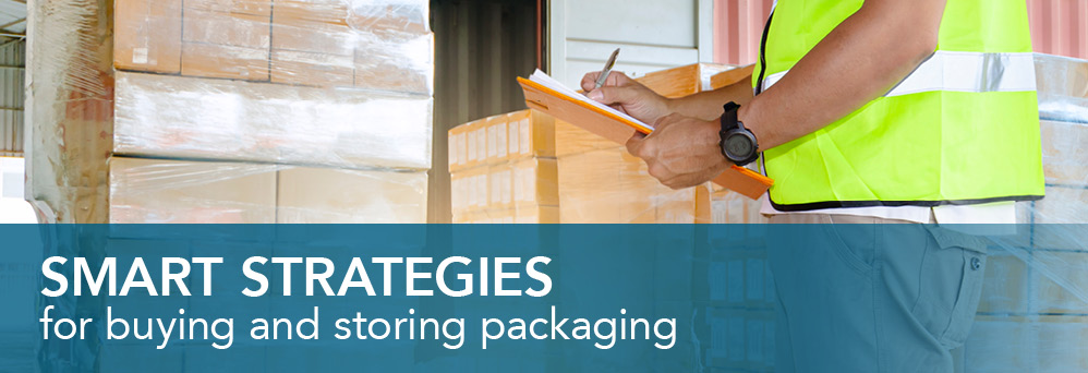 Strategies for buying & storing