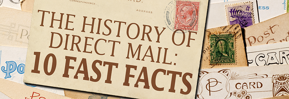 The history of direct mail: 10 fast facts