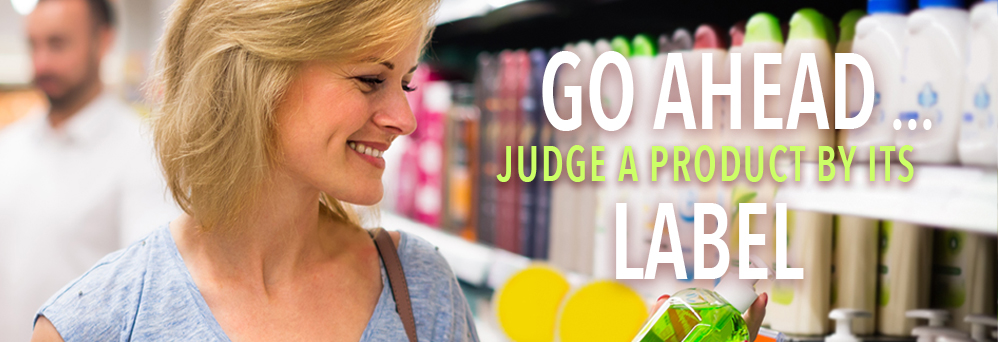 Go ahead... judge a product by its label