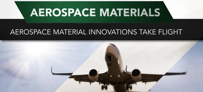 Aerospace material innovations take flight